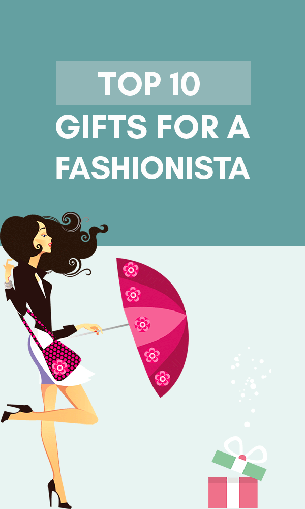 Title Infographic for our top 10 great gifts for fashionista