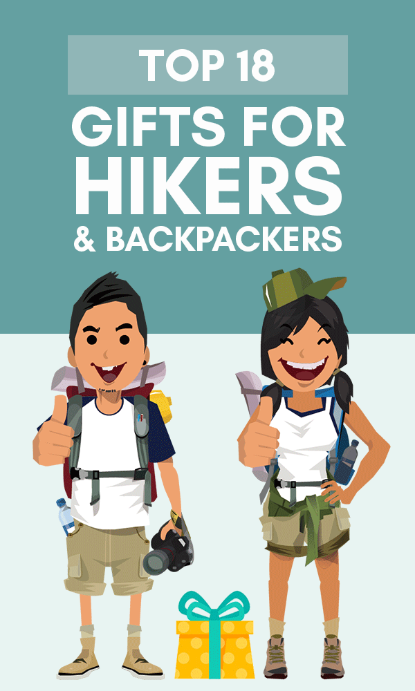 Top 18 Very Best Gifts For Hikers & Backpackers