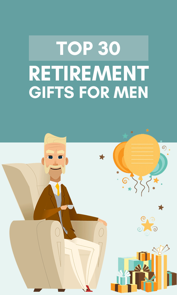 Top 30 great retirement gifts for men