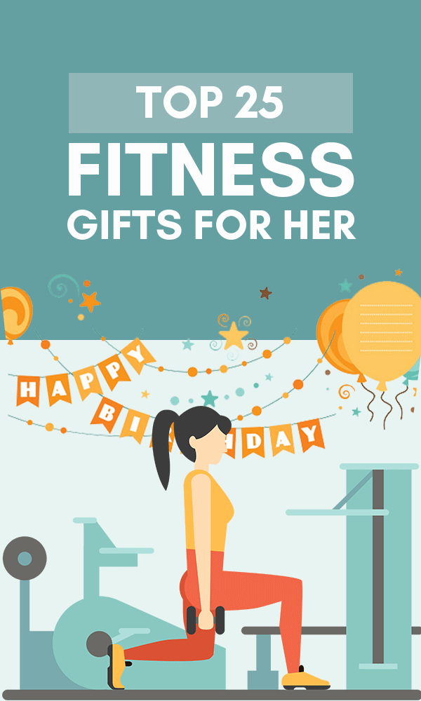 Title Infographic for our top 25 best fitness gifts for her