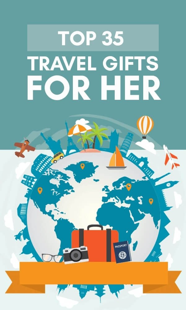 infographic: top 35 best travel gifts for her 2019
