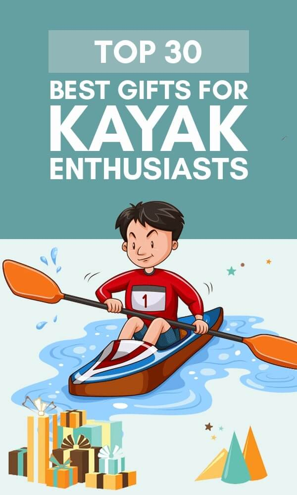 Title Infographic for our top 33 best gifts for kayakers