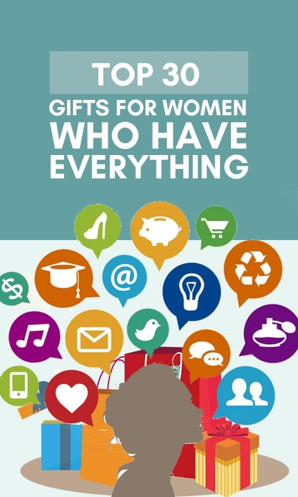 Title Infographic for our top 30+ gifts for the woman who has everything