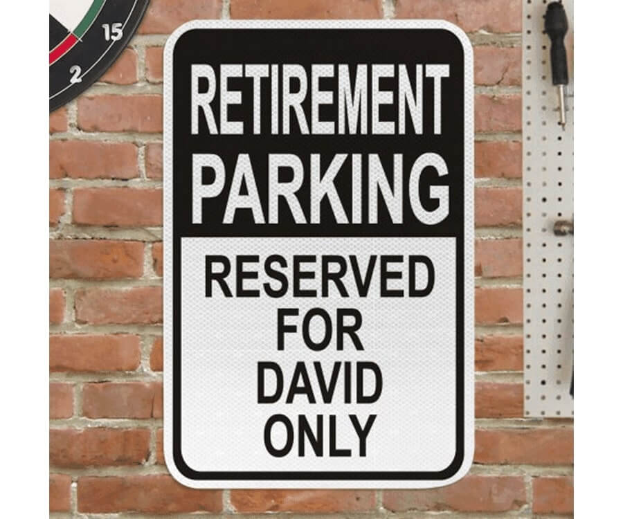 #5 great retirement gifts for men: parking sign