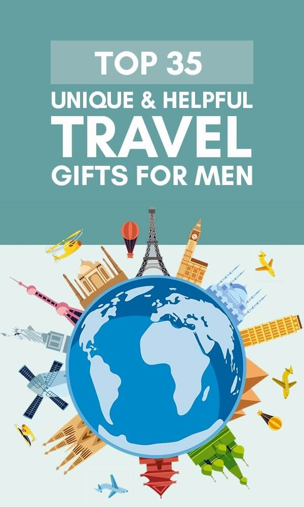 Title Infographic for our top 35+ unique travel gifts for men